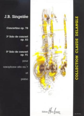 3 Pièces De Concert Op.78: Alto Sax & Piano (Lemoine)