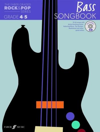 The Faber Graded Rock & Pop Series:  Bass Guitar Grade 4-5: Bk&d Songbook
