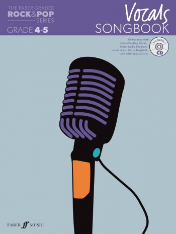 The Faber Graded Rock & Pop Series: Vocal Grade 4-5: Bk&d Songbook