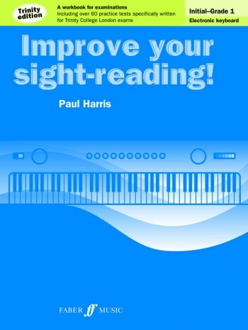 Improve Your Sight-Reading For Keyboard Trinity Edition Grade Initial-Grade 1 (Paul Harris)