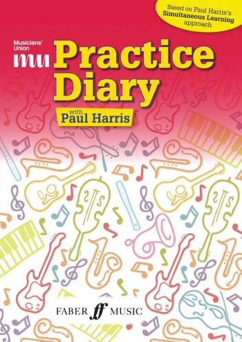 Musicians' Union Practice Diary: Simultaneous Learning Paul Harris