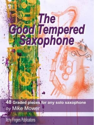 The Good Tempered Saxophone Solo (Mower)