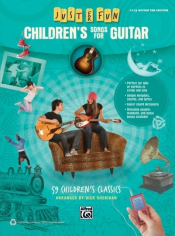 Just For Fun: Childrens Songs For Guitar