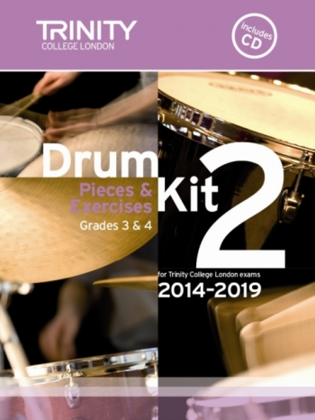 Trinity College London Drum Kit Pieces & Studies: Book 2: Grade 3&4: 2014-2019: Bk&Cd
