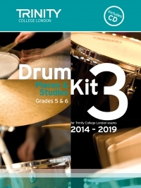 Trinity College London Drum Kit Pieces & Studies: Book 3: Grade 5&6: 2014-2019: Bk&Cd