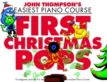 John Thompson's Easiest Piano Course First Christmas Pops: Piano