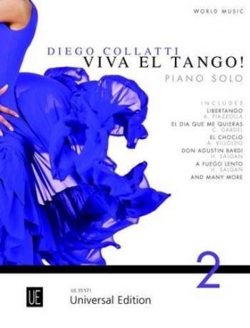 Viva El Tango Vol 2! With CD: The Tango Piano Tutor (Collatti)