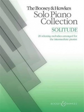 The Boosey & Hawkes Solo Piano Collection: Solitude: Piano Solo