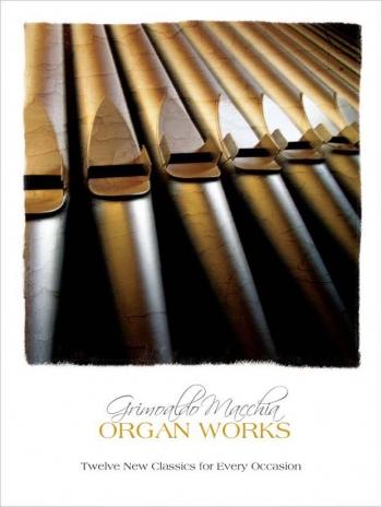 Organ Works: Twelve New Classics For Every Occasion: Organ (Mayhew)