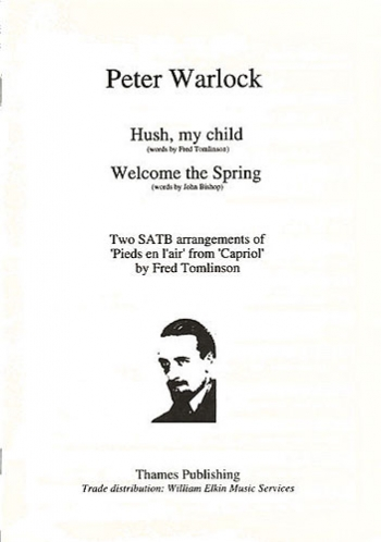 Warlock: Hush My Child / Welcome The Spring: Vocal SATB