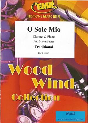 Traditional: O Sole Mio: Clarinet & Piano