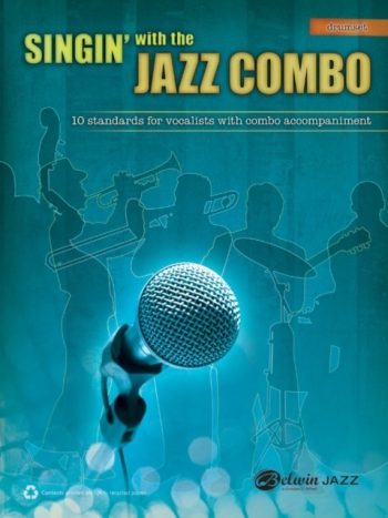 Singin With The Jazz Combo: 10 Standards For Vocalists With Combo Accomp: Drum Kit (Alfred)