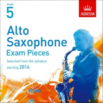 ABRSM Alto Saxophone Exam Pieces CD Only: Grade 5 Starting 2014