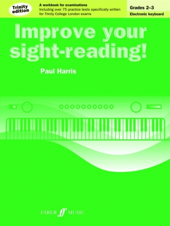 Improve Your Sight-Reading For Keyboard Trinity Edition Grade 2-3 (Paul Harris)