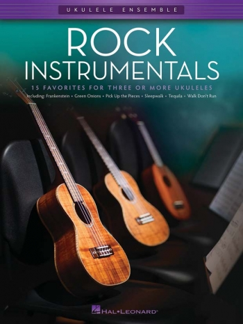 Ukulele Ensemble:  Rock Instrumentals:: Arranged For 3 Or More Ukuleles