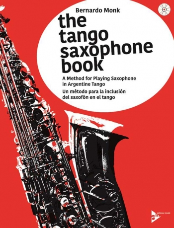 The Tango Saxophone Book: Book & Cd