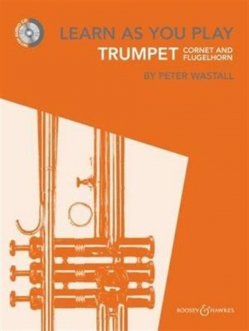 Learn As You Play Trumpet: Tutor Book & CD New Edtion (wastall)
