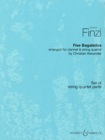 Five Bagatelles: Set Of Parts: String Quartet Clarinet And String Quartet