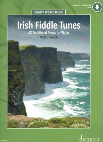 Irish Fiddle Tunes: 62 Traditional Pieces Violin: Bk&cd (Cranitch)