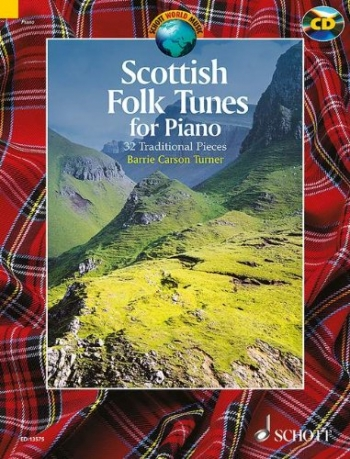 Scottish Folk Tunes: 32 Traditional Pieces: Piano: Book & Cd (Turner)