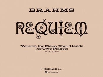 Requiem: Piano Duet (1 Piano 4 Hands Or 2 Pianos)