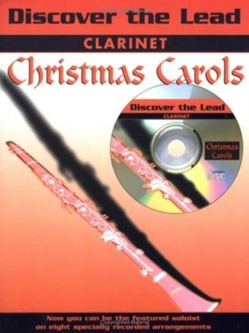 Discover The Lead: Christmas Carols: Clarinet: Book & CD
