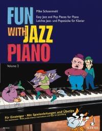 Fun With Jazz Piano Book 2 (Schoenmehl)