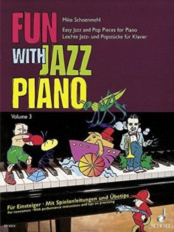 Fun With Jazz Piano Book 3 (Schoenmehl)