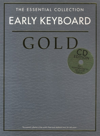 Early Keyboard: Essential Collection Gold: Piano Book & Cd