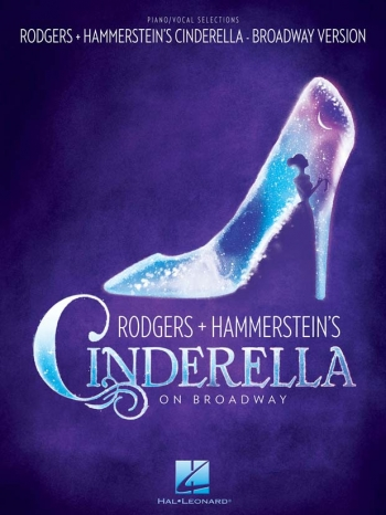Cinderella On Broadway: Piano Vocal Guitar: Vocal Selections