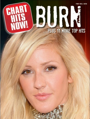 Chart Hits Now! - Burn... Plus 11 More Top Hits: Piano Vocal Guitar