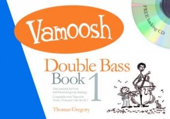 Vamoosh Double Bass Book 1: Pupils Book & Cd (Thomas Gregory)