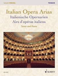 Italian Opera Arias: Tenor & Piano (Schott)