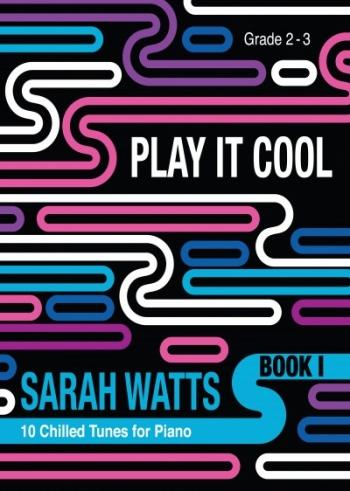 Play It Cool Book 1 Grade 2-3 Piano (watts)