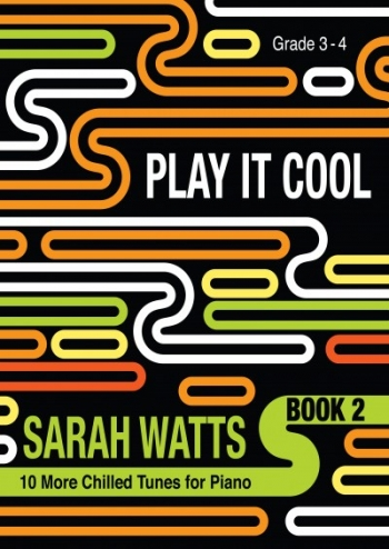 Play It Cool Book 2 Grade 3-4 Piano (watts)