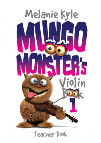 Mungo Monsters Violin Book 1: Teachers Book