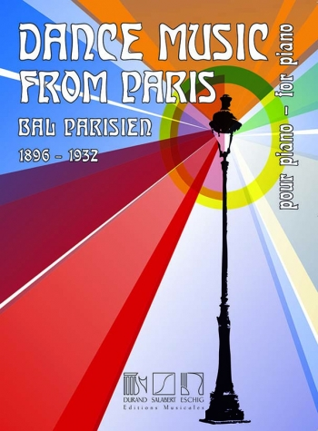 Dance Music From Paris: 1896 - 1932: Solo Piano