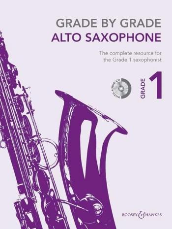 Grade By Grade Alto Saxophone: Grade 1: Book & Cd