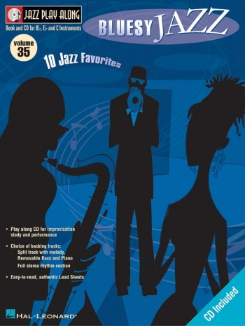 Jazz Play Along Vol.35 Bluesy Jazz: Bb Or Eb Or C Instruments: Book & CD