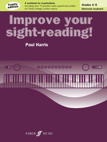 Improve Your Sight-Reading For Keyboard Trinity Edition Grade 4-5 (Paul Harris)