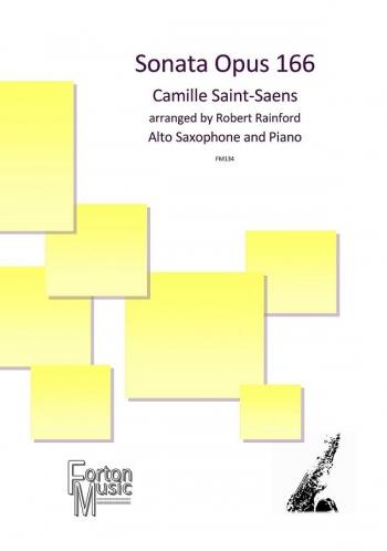 Sonata Opus 166 Alto Saxophone & Piano Arr Rainsford (FM134 Forton Music)
