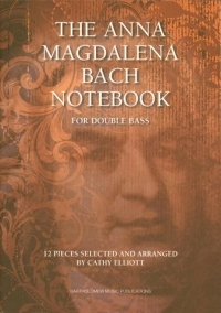 Anna Magdalena Bach Notebook For Double Bass (BMP00)