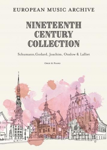 Nineteenth Century Collection: Vol 1: Oboe & Piano (European Music Archive)