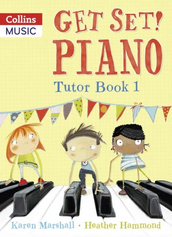 Get Set Piano: Tutor: Book 1: Piano (Hammond & Marshall)
