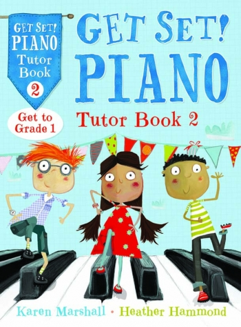 Get Set Piano: Tutor: Book 2: Piano (Hammond & Marshall)