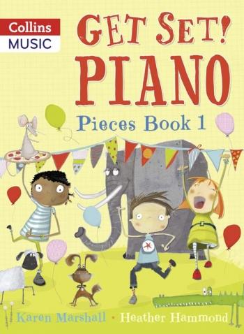 Get Set Piano: Pieces: Book 1: Piano (Hammond & Marshall)