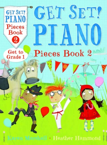 Get Set Piano: Pieces: Book 2: Piano (Hammond & Marshall)