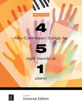 4 Afro-Caribbean Songs For 5 Right Hands At 1 Piano (Mike Cornick)