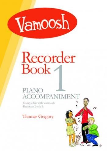 Vamoosh Recorder Book 1: Piano Accompaniments