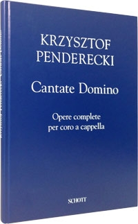 Cantate Domino: Complete Works For Choir A Cappella